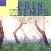Play & Download Printemps by André Gagnon | Napster