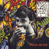 Play & Download L'amour Est Sans Pitié by Jean Leloup | Napster