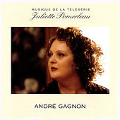 Play & Download Juliette Pomerleau by André Gagnon | Napster