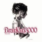Discosis by Bran Van 3000
