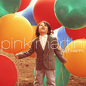 Play & Download Get Happy by Pink Martini | Napster