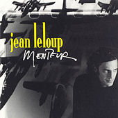 Play & Download Menteur by Jean Leloup | Napster