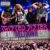 Play & Download Metal Meltdown (Live) by Twisted Sister | Napster