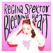 Play & Download Bleeding Heart by Regina Spektor | Napster