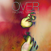 Play & Download Over by Rachael Yamagata | Napster
