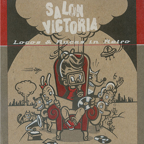 Play & Download Locos Y Rucas In Retro by Salon Victoria | Napster