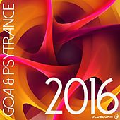 Goa & Psytrance 2016 - EP by Various Artists