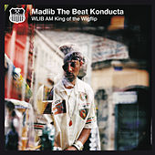 Play & Download Wlib Am: King Of The Wigflip by Madlib | Napster