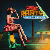 Play & Download All Night Party by Casey Donahew | Napster