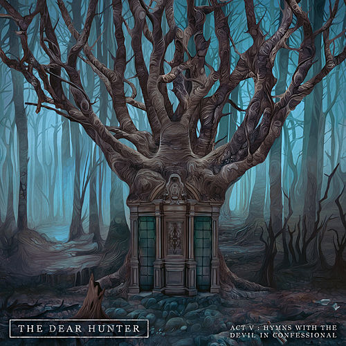 Play & Download Act V: Hymns with the Devil in Confessional by The Dear Hunter | Napster