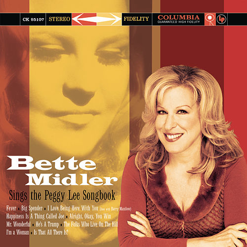 Play & Download Bette Midler Sings The Peggy Lee Songbook by Bette Midler | Napster