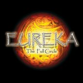 Play & Download The Full Circle by Eureka | Napster