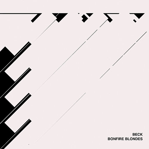 Play & Download Bonfire Blondes by Beck | Napster
