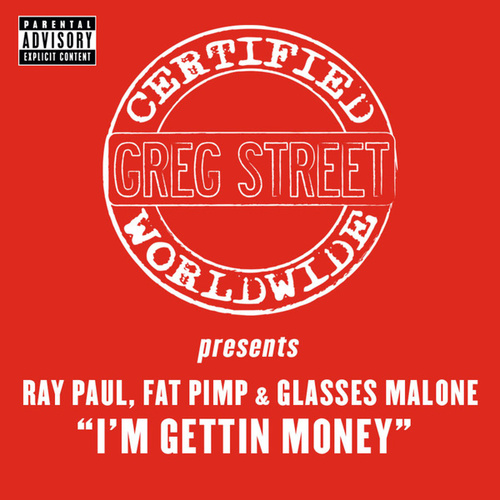 I'm Gettin' Money by Greg Street