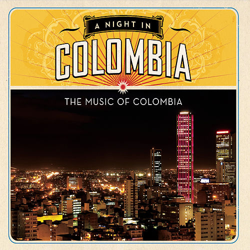 Play & Download A Night In Colombia by Various Artists | Napster