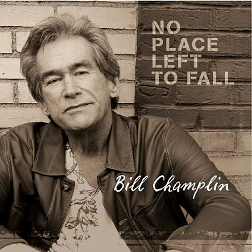 No Place Left to Fall by Bill Champlin