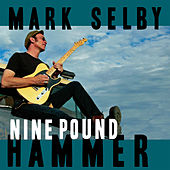 Play & Download Nine Pound Hammer by Mark Selby | Napster