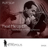 Play & Download Heat Me Up EP by Ruff Stuff | Napster