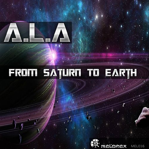 From Saturn to Earth by Al A.