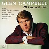 20 Greatest Hits by Glen Campbell
