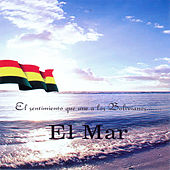 El Sentimiento Que Une a los Bolivianos... El Mar by Various Artists