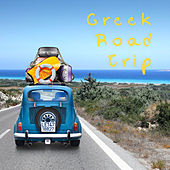 Play & Download Greek Road Trip by Various Artists | Napster
