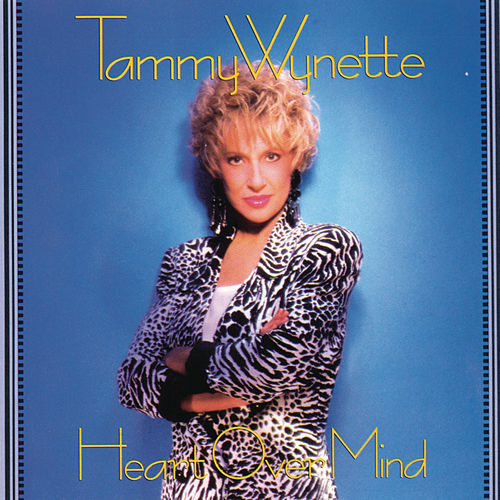 Play & Download Heart Over Mind by Tammy Wynette | Napster