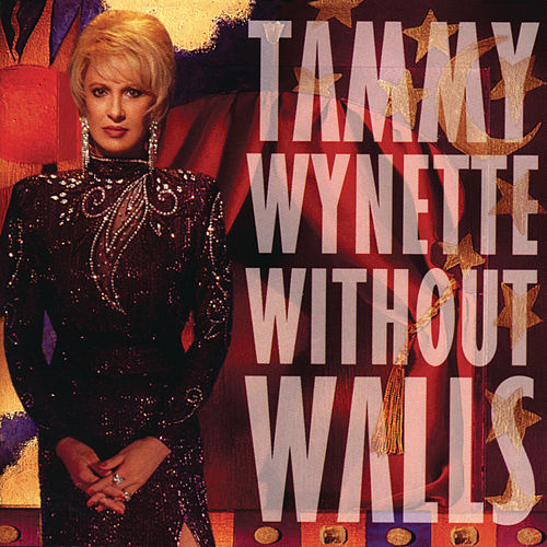 Play & Download Without Walls by Tammy Wynette | Napster
