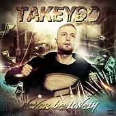 Play & Download Never Be Lonely by Takeydo | Napster