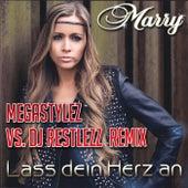 Lass Dein Herz an (Megastylez vs. DJ Restless Remix Edit) by Marry