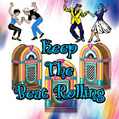 Play & Download Keep the Beat Rolling by Various Artists | Napster