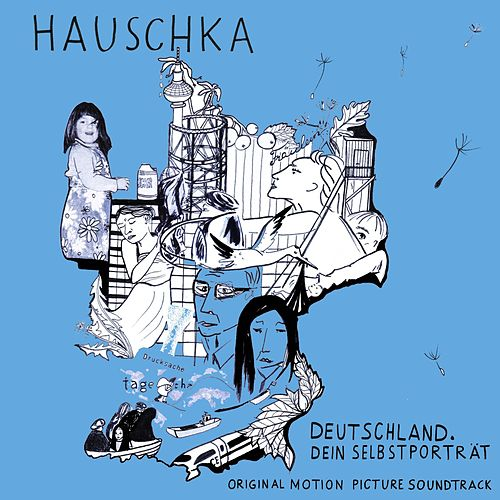 Play & Download Deutschland. Dein Selbstporträt (Original Motion Picture Soundtrack) by Hauschka | Napster