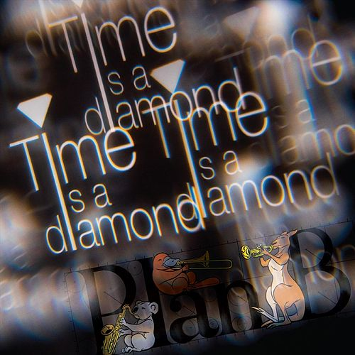 Play & Download Time Is a Diamond by PlanB | Napster