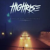 Play & Download Left It for Everything by High Rise | Napster