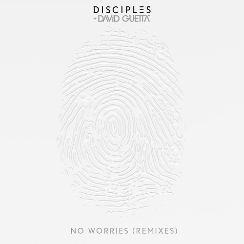 Play & Download No Worries (Remixes) by David Guetta | Napster