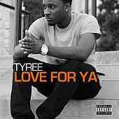 Love for Ya by Tyree