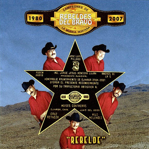 Play & Download Rebelde by Los Rebeldes del Bravo | Napster