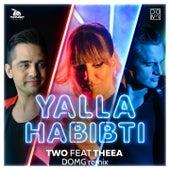 Play & Download Yalla Habibti (DOMG Remix) by Two | Napster