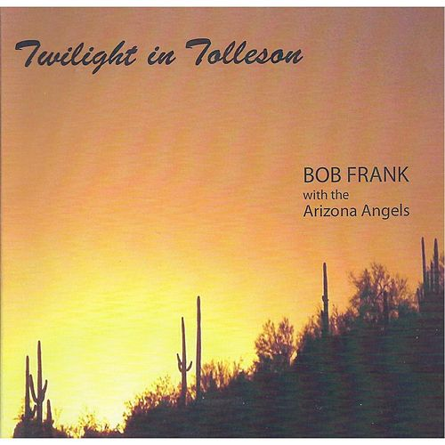 Twilight in Tolleson by Bob Frank