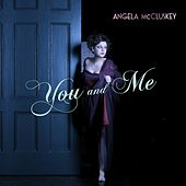 You and Me by Angela McCluskey