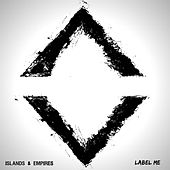 Play & Download Label Me by Islands | Napster