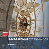 David Rakowski: Stolen Moments by Various Artists