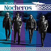 Play & Download 30 Años by Los Nocheros | Napster