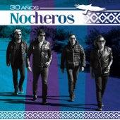 30 Años by Los Nocheros