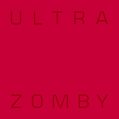 Play & Download Ultra by Zomby | Napster