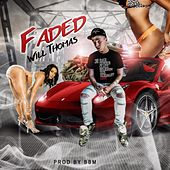 Play & Download Faded by Will Thomas | Napster