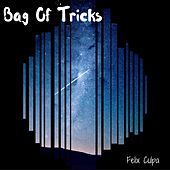 Bag of Tricks by The Felix Culpa