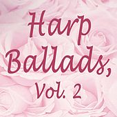 Play & Download Harp Ballads, Vol. 2 by The O'Neill Brothers Group | Napster