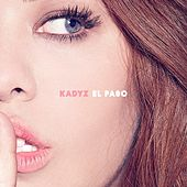 Play & Download El Paso by Kady'z | Napster