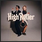 High Roller by Sugar